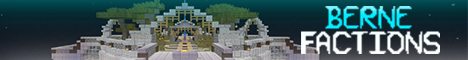 Banner for BerneFactions server