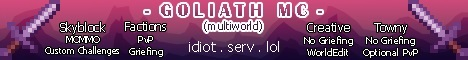 Banner for Goliath MC server
