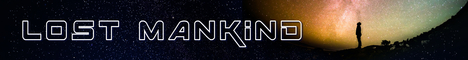 Banner for 1.17.1 Lost Mankind (Towny/Jobs Reborn/TempFly) server
