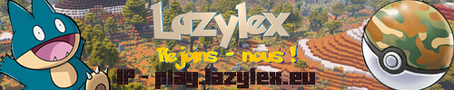 Banner for Lazylex - Serveur Pixelmon FR Minecraft server