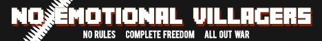 Banner for No Emotional Villagers Minecraft server