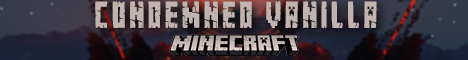 Banner for Condemned Vanilla server
