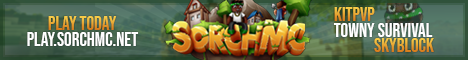 Banner for SorchMC 1.8 - 1.15 ✪ Towny Survival ✪ KitPvP ✪ Skyblock server