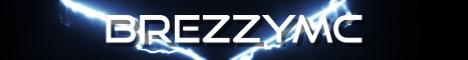 Banner for BrezzyMC server